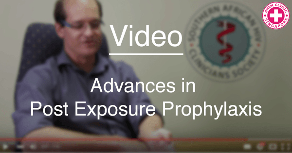 VIDEO: Advances in Post Exposure Prophylaxis